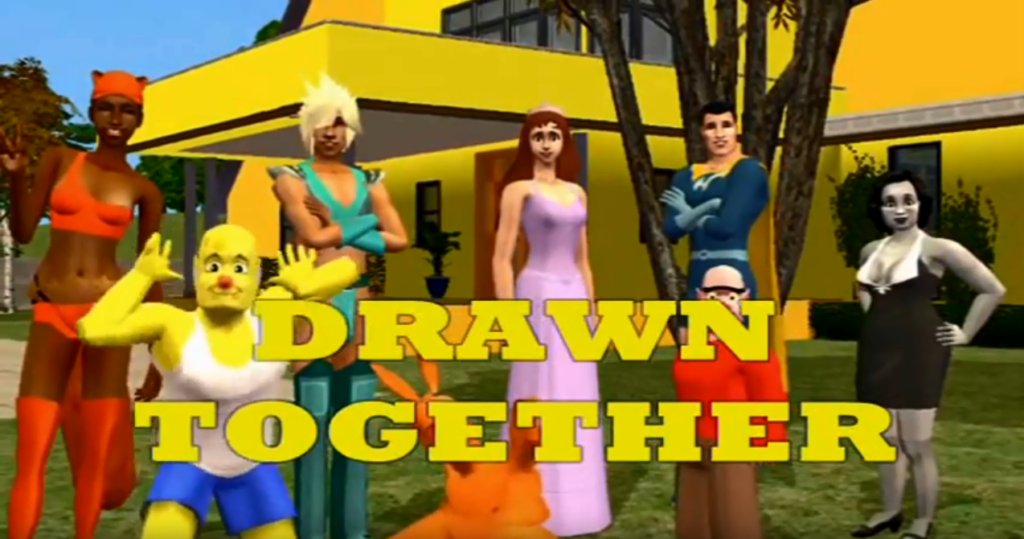HollywoodguyTV presents Drawn together in Sims! in tribute to the serie by Jeser and Silverstein